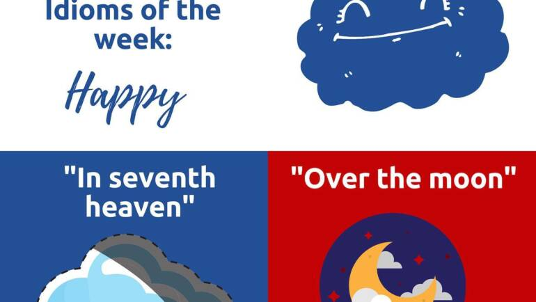 Idioms of the week – Happy